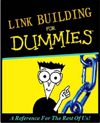 Link Building For Dummies