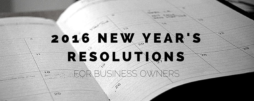 2016 Resolutions for Business Owners Raleigh