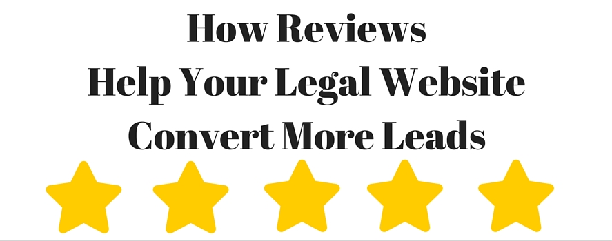 Online Reviews Help Attorneys Get More Website Leads