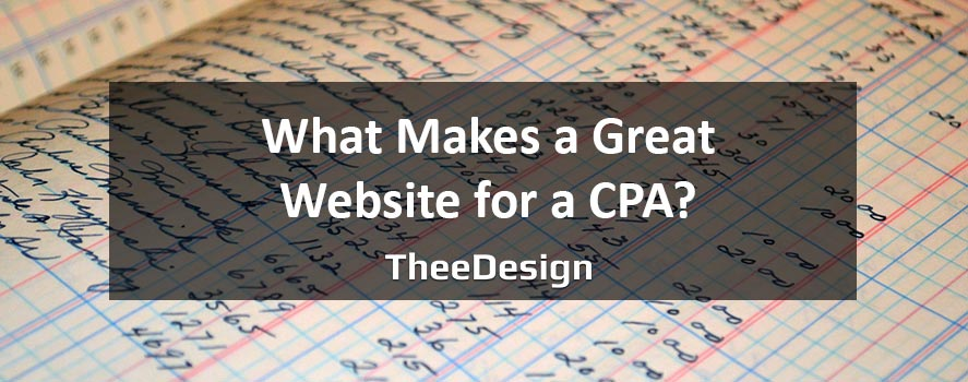 Make A Great CPA Website - TheeDesign
