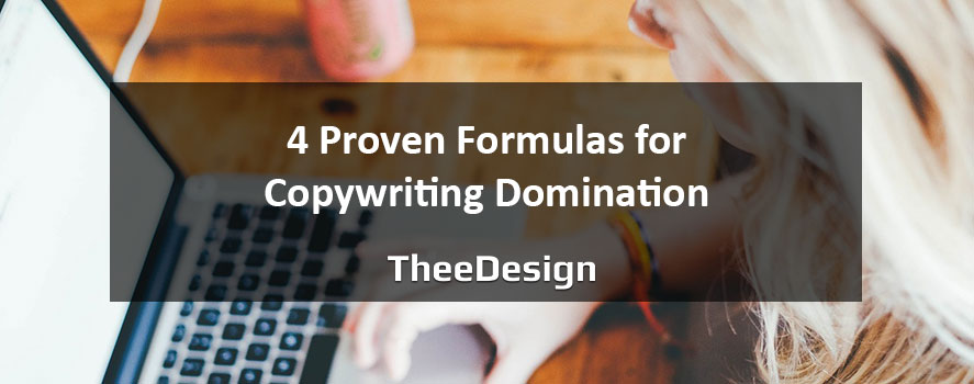 Four Copywriting Formulas by TheeDesign