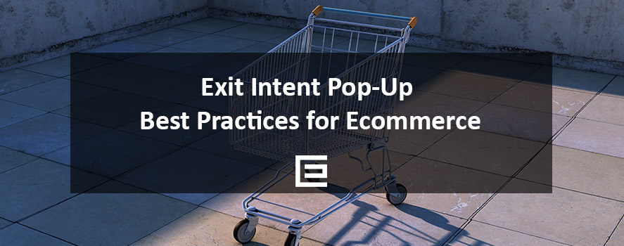 Exit Intent Pop-Up Best Practices for Ecommerce by TheeDesign Raleigh