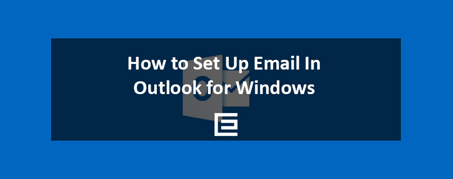 How to Set Up Outlook for Windows - TheeDesign of Raleigh