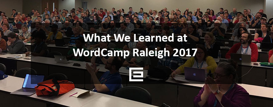 What We Learned at WordCamp Raleigh 2017 - TheeDesign