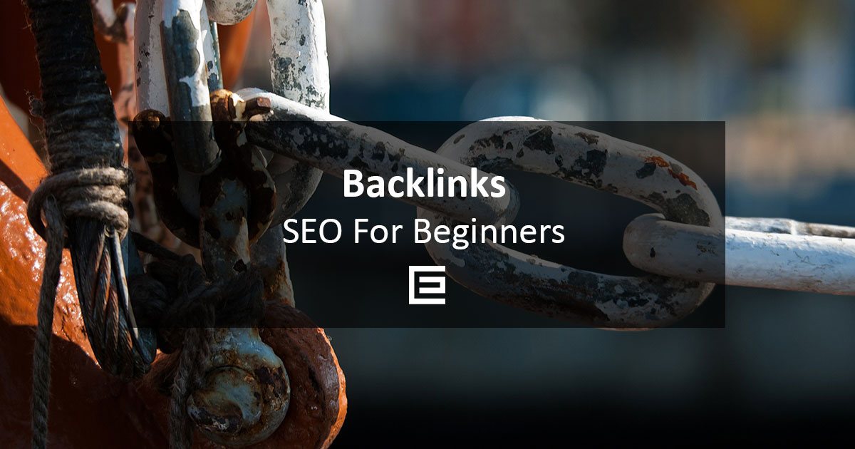 SEO for Beginners: Backlinks - TheeDesign