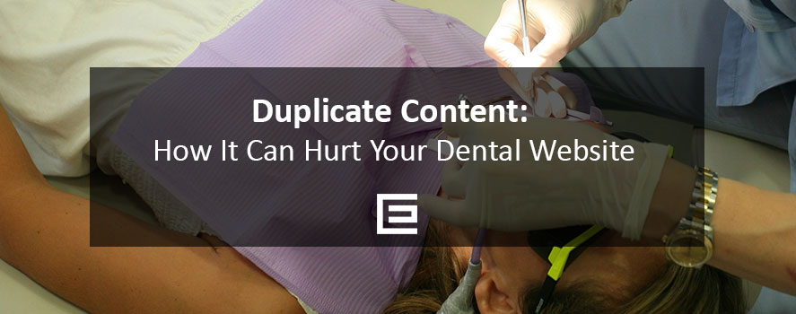 Duplicate Content - How it can hurt your dental practice website - TheeDesign Raleigh Marketing Agency