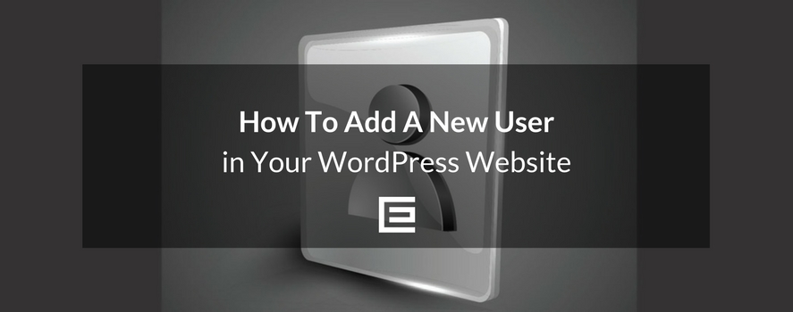 How to Add a WordPress User