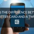 twitter card vs tweet