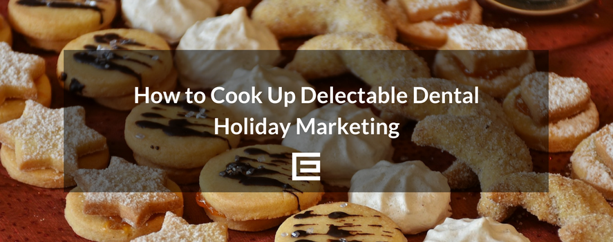 How to Make Holiday Dental Marketing