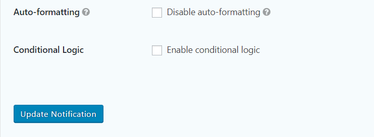 Final two settings for notifications in Gravity Forms